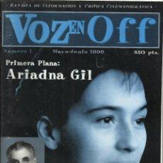 Cine: VOZ EN OFF. Nº 1. REVISTA DE INFORMACION Y CRÍTICA CINEMATOGRAFICA. MAYO-JUNIO 1996. MUY DIFÍCIL. Lote 88928052