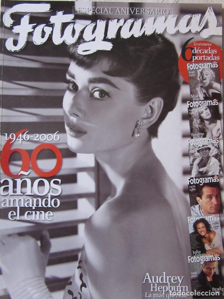 FOTOGRAMAS - 60 ANIVERSARIO (Cine - Revistas - Fotogramas)