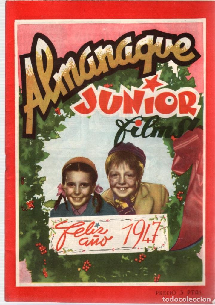 ALMANAQUE JUNIOR FILMS AÑO 1947. 12 DE DICIEMBRE DE 1946. Nº 17. BAGUÑA HNOS. (Cine - Revistas - Otros)
