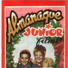 Cine: ALMANAQUE JUNIOR FILMS AÑO 1947. 12 DE DICIEMBRE DE 1946. Nº 17. BAGUÑA HNOS.. Lote 92003015