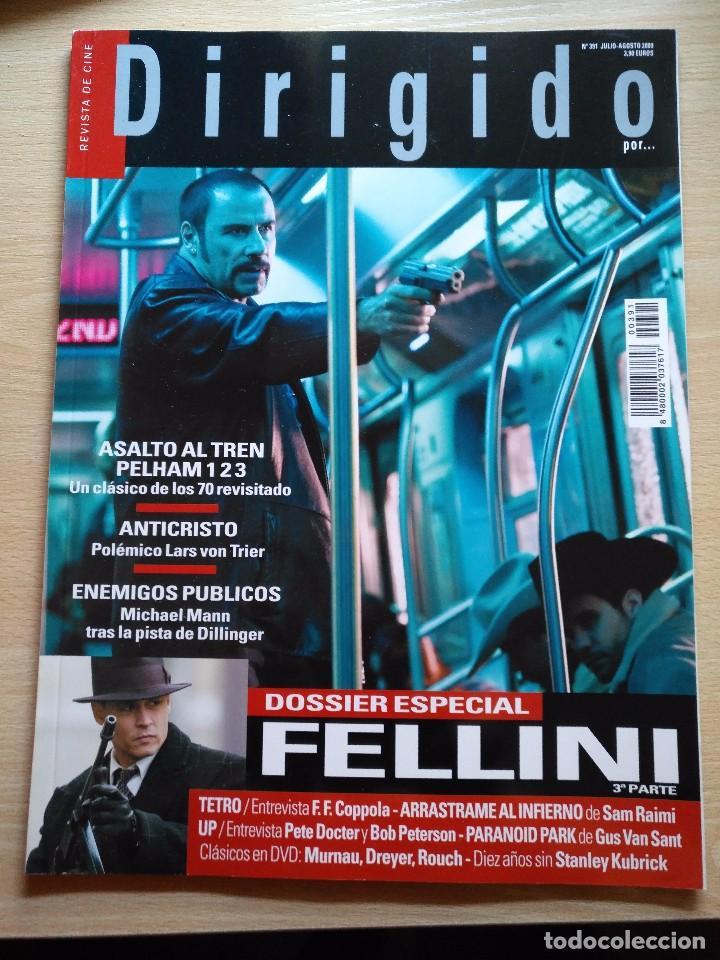 DIRIGIDO POR...Nº 391 JULIO-AGO 2009- DOSSIER ESPECIAL FELLINI 3ª PARTE ASALTO AL TREN PELHAM 1 2 3 (Cine - Revistas - Dirigido por)