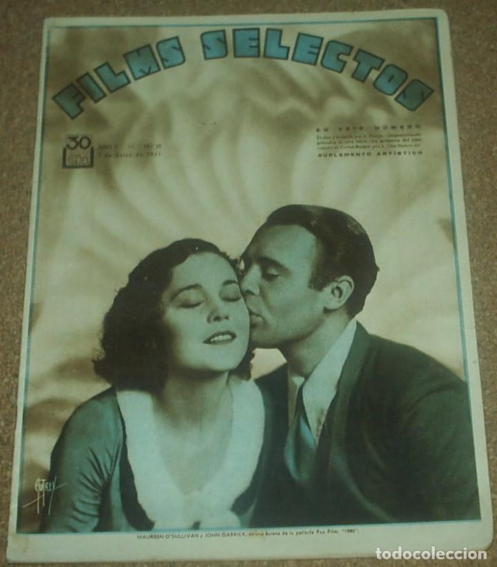 FILMS SELECTOS Nº 21 - 1931, MAUREEN O SULLIVAN -ORIGINAL EN BUEN ESTADO-IMPORTANTE LEER ENVIO (Cine - Revistas - Films selectos)