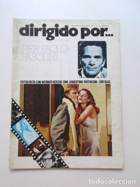 PIER PAOLO PASOLINI, DIRIGIDO POR... REVISTA DEL AÑO 1975, MUY BUEN ESTADO, CINE ARGENTINO, ETC (Cine - Revistas - Film Ideal)