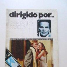 Cine: PIER PAOLO PASOLINI, DIRIGIDO POR... REVISTA DEL AÑO 1975, MUY BUEN ESTADO, CINE ARGENTINO, ETC. Lote 93303865