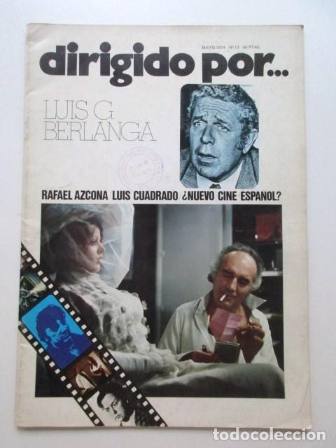 LUIS GARCÍA BERLANGA, DIRIGIDO POR... REVISTA DEL AÑO 1974, MUY BUEN ESTADO ¿NUEVO CINE ESPAÑOL? ETC (Cine - Revistas - Film Ideal)
