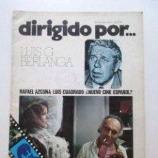 Cine: LUIS GARCÍA BERLANGA, DIRIGIDO POR... REVISTA DEL AÑO 1974, MUY BUEN ESTADO ¿NUEVO CINE ESPAÑOL? ETC. Lote 93304225