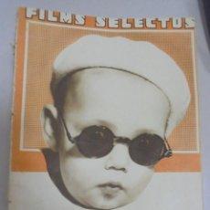Cine: REVISTA CINE. FILMS SELECTOS. 18 NOVIEMBRE 1933. AÑO IV. Nº 162.. Lote 94631315