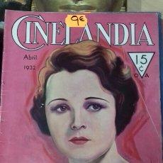 Cine: CINELANDIA. ABRIL 1932. Lote 95013462