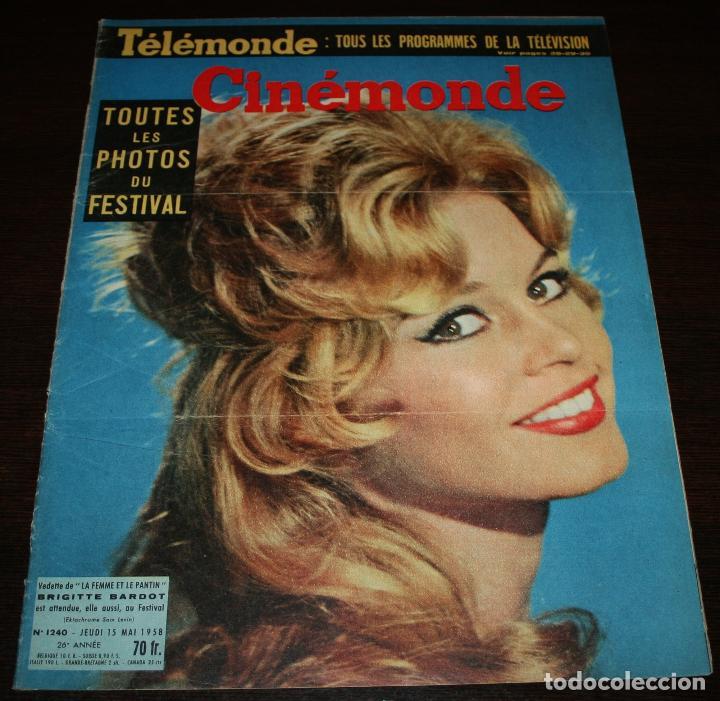 REVISTA CINÉMONDE - 15 MAYO 1958 - Nº 1240 - EN PORTADA: BRIGITTE BARDOT - EN FRANCÉS (Cine - Revistas - Otros)