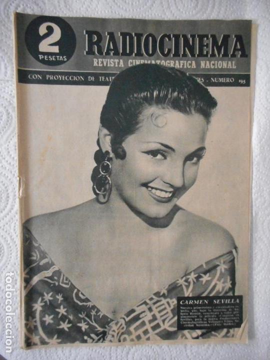 RADIOCINEMA Nº 195 - 17-4-1954-. PORTADA CARMEN SEVILLA. MALVALOCA. CANNES. SIERRA MALDITA (Cine - Revistas - Radiocinema)