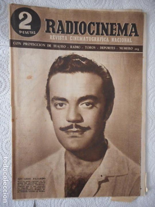 RADIOCINEMA Nº 205 - 26-6-1954-. PORTADA EDUARDO FAJARDO. CONTRAPORTADA ANN SOTHERN (Cine - Revistas - Radiocinema)