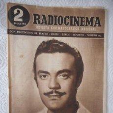 Cine: RADIOCINEMA Nº 205 - 26-6-1954-. PORTADA EDUARDO FAJARDO. CONTRAPORTADA ANN SOTHERN. Lote 96175863
