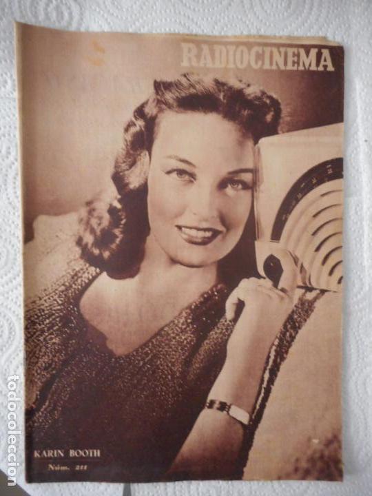 RADIOCINEMA Nº 211 - 7-8-1954-. PORTADA KARIN BOOTH. CONTRAPORTADA HUME CRONYN (Cine - Revistas - Radiocinema)