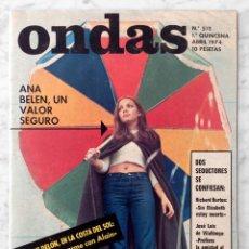 Cine: REVISTA ONDAS - Nº 512 - 1974 - ANA BELÉN, PIRRI, PALOMA PICASSO, RICHARD BURTON, MONTSERRAT CARULLA. Lote 96454463