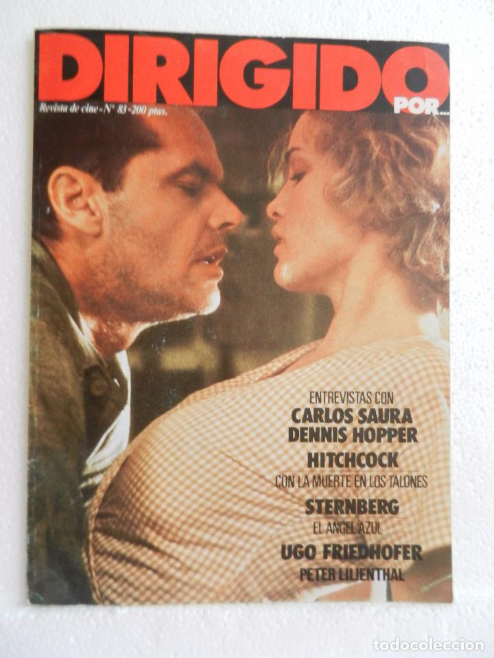REVISTA DE CINE DIRIGIDO POR Nº 83 MAYO 1983. ENTREVISTA A CARLOS SAURA. (Cine - Revistas - Cine Mundial)