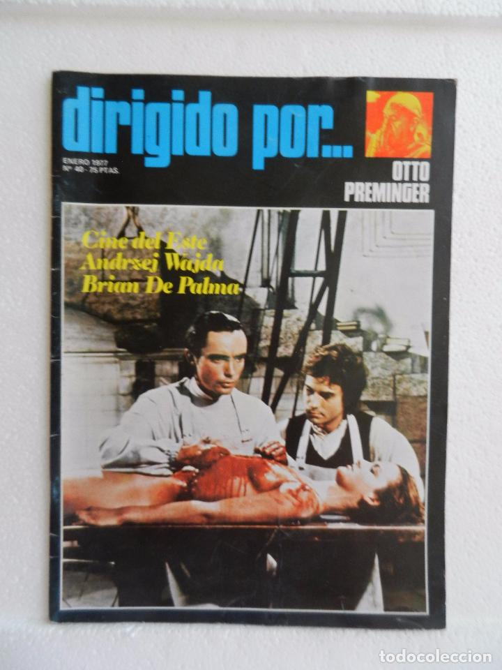 REVISTA DE CINE DIRIGIDO POR Nº 40 ENERO 1977. OTTO PREMINGER. (Cine - Revistas - Cine Mundial)