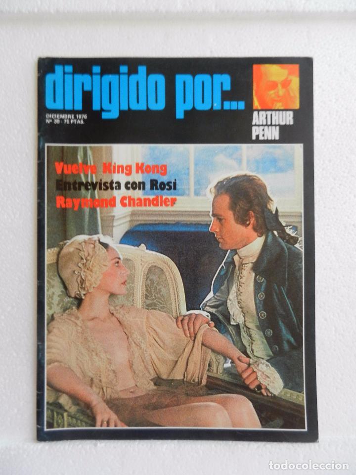 REVISTA DE CINE DIRIGIDO POR Nº 39 DICIEMBRE 1976. ARTHUR PENN. (Cine - Revistas - Cine Mundial)