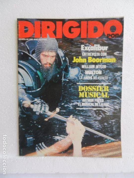REVISTA DE CINE DIRIGIDO POR Nº 85 AGOSTO SEPTIEMBRE 1981. ENTREVISTA A JOHN BOORMAN. (Cine - Revistas - Cine Mundial)