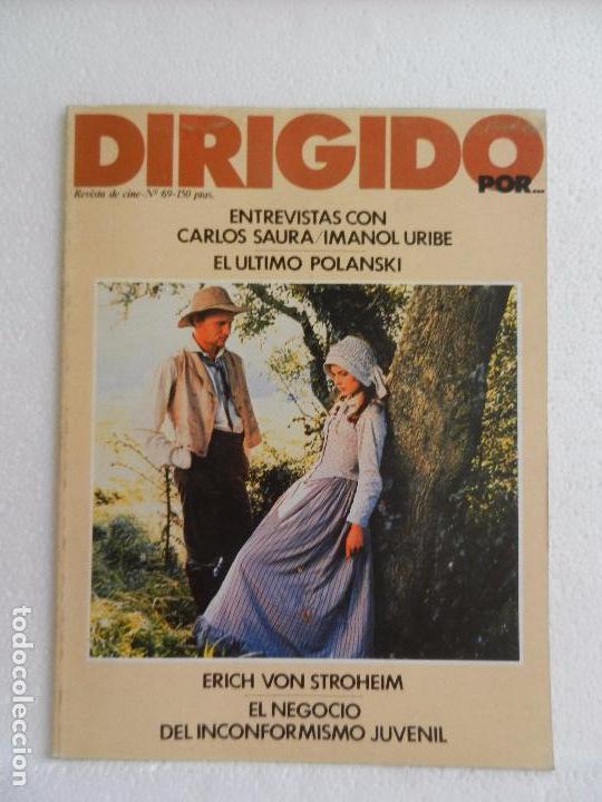 REVISTA DE CINE DIRIGIDO POR Nº 69. ENTREVISTA CON CARLOS SAURA E IMANOL URIBE. (Cine - Revistas - Cine Mundial)
