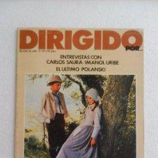 Cine: REVISTA DE CINE DIRIGIDO POR Nº 69. ENTREVISTA CON CARLOS SAURA E IMANOL URIBE.. Lote 96572923