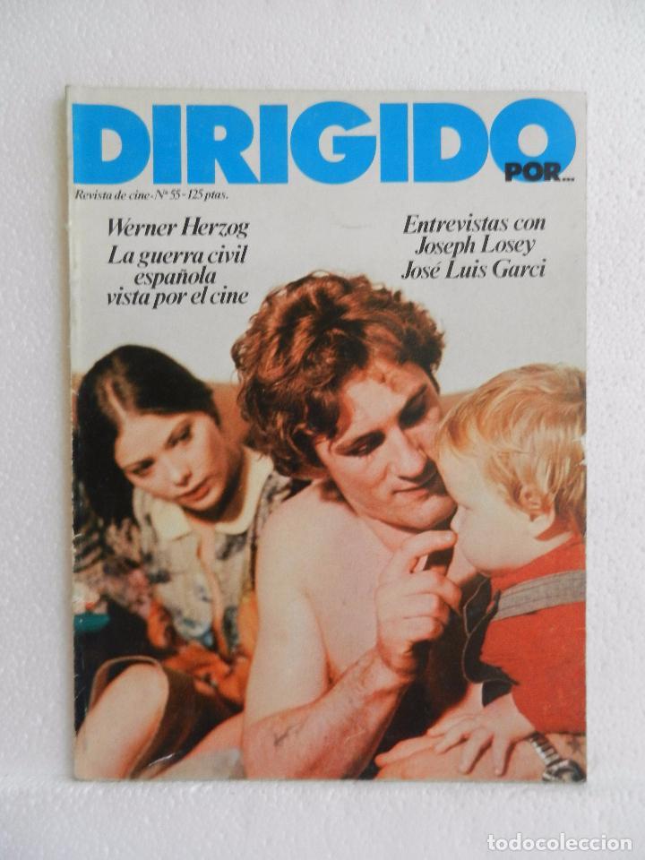 REVISTA DE CINE DIRIGIDO POR Nº 55 JUNIO 1978. LA GUERRA CIVIL ESPAÑOLA VISTA POR EL CINE. (Cine - Revistas - Cine Mundial)