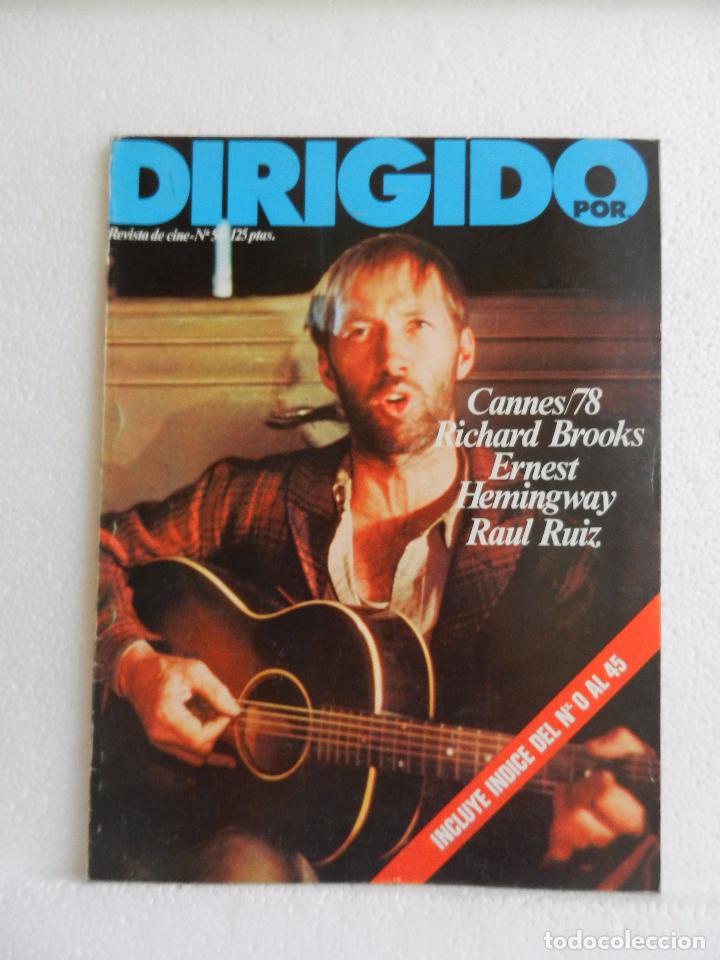 REVISTA DE CINE DIRIGIDO POR Nº 56 JULIO AGOSTO 1978. DOS VISIONES DE HEMINGWAY. (Cine - Revistas - Cine Mundial)