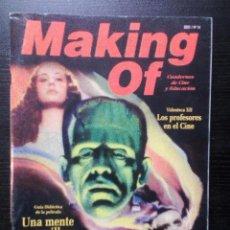 Cine: MAKING OF. CUADERNOS DE CINE Y EDUCCAIÓN. Nº 14 (2003) LOS MONSTRUOS DE LA UNIVERSAL. BIENVENIDO MR. Lote 97309283