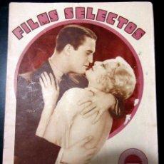 Cine: REVISTA FILMS SELECTOS Nº 78 9 ABRIL 1932. Lote 98721999
