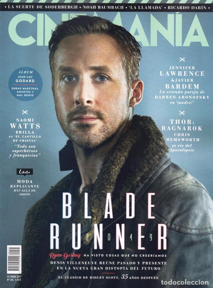 CINEMANIA N. 265 OCTUBRE 2017 - EN PORTADA: BLADE RUNNER 2049 (NUEVA) (Cine - Revistas - Cinemanía)