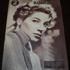 Cine: RADIOCINEMA Nº 218 - 25/09/1954 - EN PORTADA/CONTRAPORTADA: COSETTA GRECO/CYD CHARISSE. Lote 99855063