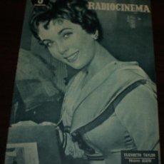 Cinema: RADIOCINEMA Nº 229 - 11/12/1954 - EN PORTADA/CONTRAPORTADA: ELIZABETH TAYLOR/JOHN CARROLL. Lote 99855479