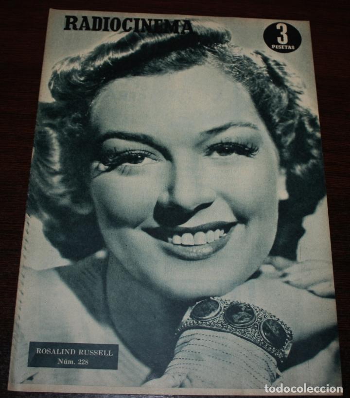 RADIOCINEMA Nº 228 - 4/12/1954 - EN PORTADA/CONTRAPORTADA: ROSALIND RUSSELL/CORNEL WILDE (Cine - Revistas - Radiocinema)
