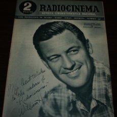 Cine: RADIOCINEMA Nº 196 - 24/04/1954 - EN PORTADA: WILLIAM HOLDEN. Lote 99857903