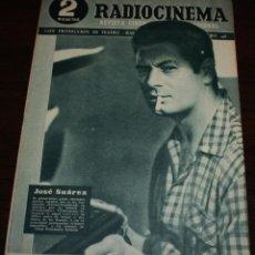 Cine: RADIOCINEMA Nº 198 - 8/05/1954 - EN PORTADA: JOSÉ SUÁREZ. Lote 99862095