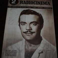 Cine: RADIOCINEMA Nº 205 - 26/06/1954 - EN PORTADA/CONTRAPORTADA: EDUARDO FAJARDO/ANN SOTHERN. Lote 99862815
