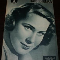 Cine: RADIOCINEMA Nº 230 - 18/12/1954 - EN PORTADA/CONTRAPORTADA: ALIDA VALLI/STEWART GRANGER. Lote 99897983