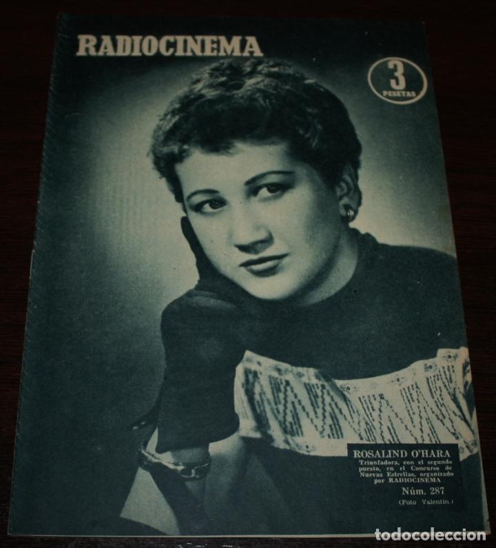 RADIOCINEMA Nº 287 - 21/01/1956 - EN PORTADA/CONTRAPORTADA: ROSALIND O'HARA/MIGUEL AGUADO (Cine - Revistas - Radiocinema)