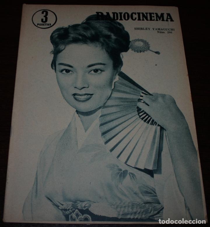 RADIOCINEMA Nº 286 - 14/01/1956 - EN PORTADA/CONTRAPORTADA: SHIRLEY YAMAGUCHI/HENRY FONDA (Cine - Revistas - Radiocinema)