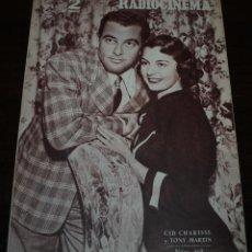 Cine: RADIOCINEMA Nº 213 - 21/08/1954 - EN PORTADA/CONTRAPORTADA: CID CHARISSE, TONY MARTIN/MEL FERRER. Lote 99899027