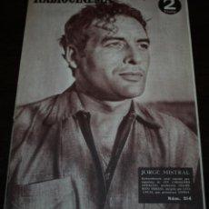 Cine: RADIOCINEMA Nº 214 - 28/08/1954 - EN PORTADA/CONTRAPORTADA: JORGE MISTRAL/DORIS DAY. Lote 99899151
