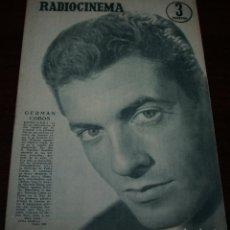 Cinema: RADIOCINEMA Nº 305 - 26/05/1956 - EN PORTADA/CONTRAPORTADA: GERMAN COBOS/ROSSANA RORY. Lote 99906651