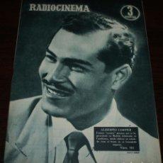 Cine: RADIOCINEMA Nº 304 - 19/05/1956 - EN PORTADA/CONTRAPORTADA: ALBERTO CORTEZ/LANA TURNER. Lote 99906687