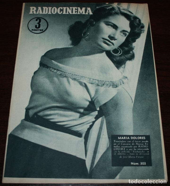 RADIOCINEMA Nº 303 - 12/05/1956 - EN PORTADA/CONTRAPORTADA: MARIA DOLORES/MANON (Cine - Revistas - Radiocinema)