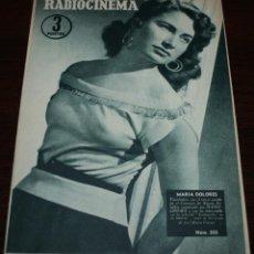 Cine: RADIOCINEMA Nº 303 - 12/05/1956 - EN PORTADA/CONTRAPORTADA: MARIA DOLORES/MANON. Lote 99907619