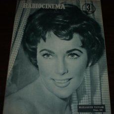 Cine: RADIOCINEMA Nº 301 - 28/04/1956 - EN PORTADA/CONTRAPORTADA: ELIZABETH TAYLOR/JOHN PAYNE. Lote 99907743