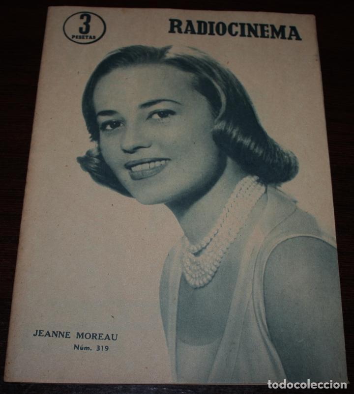 RADIOCINEMA Nº 319 - 1/09/1956 - EN PORTADA/CONTRAPORTADA: JEANNE MOUREAU/GARY COOPER (Cine - Revistas - Radiocinema)