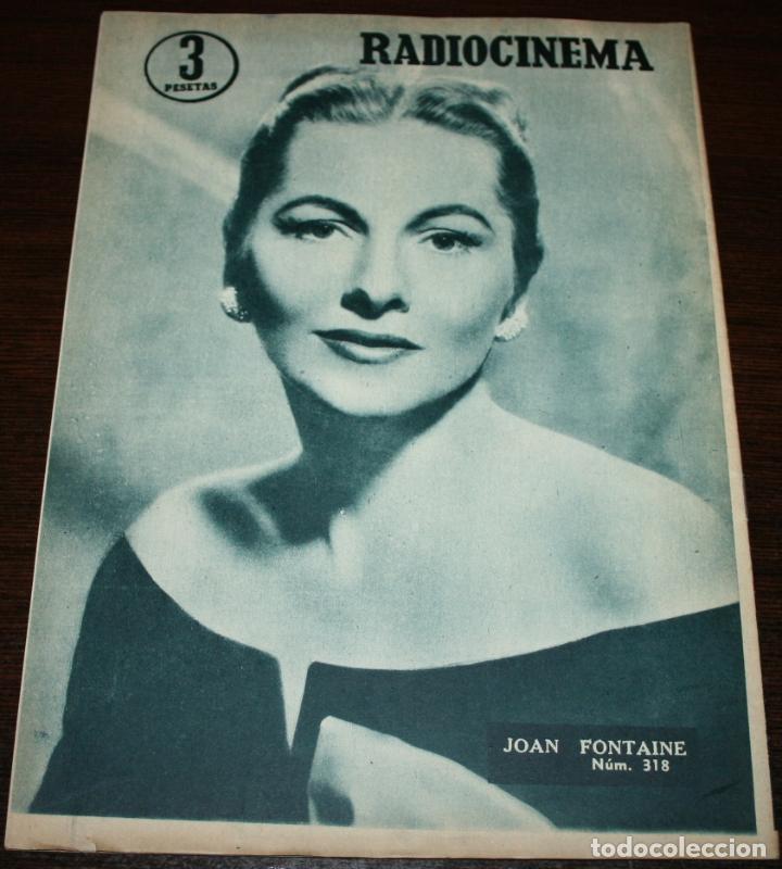 Cine: RADIOCINEMA Nº 318 - 25/08/1956 - EN PORTADA/CONTRAPORTADA: HARRY MIMMO/JOAN FONTAINE - Foto 3 - 99907959