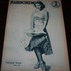 Cine: RADIOCINEMA Nº 323 - 29/09/1956 - EN PORTADA/CONTRAPORTADA: NATALIE WOOD/ELSA CARDENAS. Lote 99908327