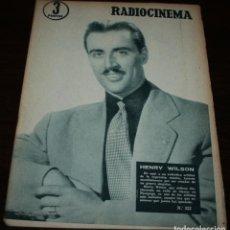 Cine: RADIOCINEMA Nº 322 - 22/09/1956 - EN PORTADA/CONTRAPORTADA: HENRY WILSON/YVONNE DE CARLO. Lote 99908359