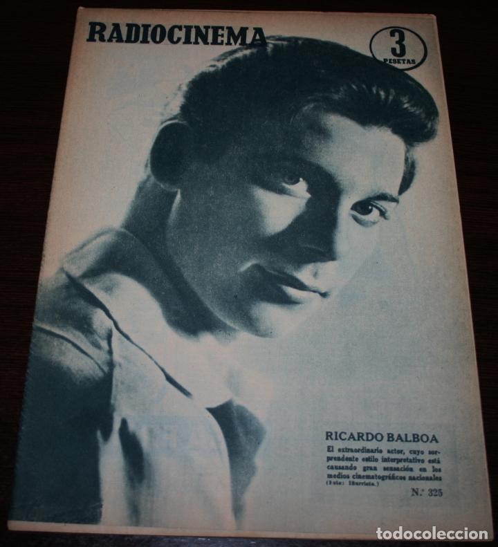 RADIOCINEMA Nº 325 - 13/10/1956 - EN PORTADA/CONTRAPORTADA: RICARDO BALBOA/ELIZABETH MUELLER (Cine - Revistas - Radiocinema)
